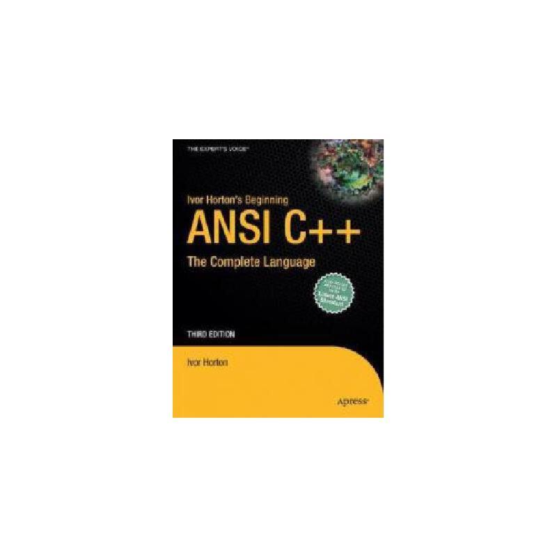 【预订】Ivor Horton's Beginning ANSI C++: The Complete 美国库房发货,通常付款后3-5周到货!