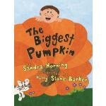 【预订】The Biggest Pumpkin
