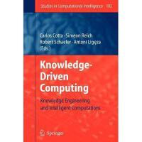 【预订】Knowledge-Driven Computing: Knowledge Engineering