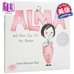 【中商原版】阿尔玛和她名字的故事 英文原版 Alma and How She Got Her Name 精装 2019
