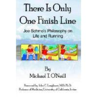【预订】There Is Only One Finish Line: Joe Schmo's