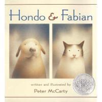Hondo & Fabian 英文原版 红豆与菲比 2003年凯迪克银奖绘本