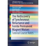 【预订】The Rediscovery of Synchronous Reluctance and Ferrite P