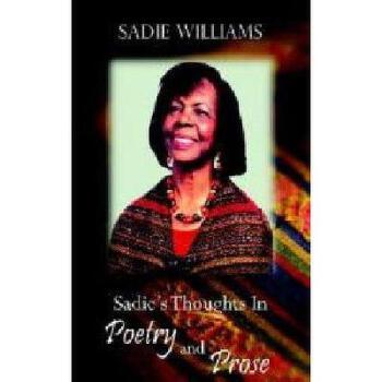 【预订】Sadie's Thoughts in Poetry and Prose 美国库房发货,通常付款后3-5周到货!