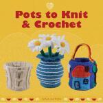 【预订】Pots to Knit & Crochet