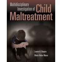 英文原版Multidisciplinary Investigation Of Child Maltreatment儿童