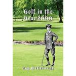 【预订】Golf in the Year 2000