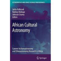 【预订】African Cultural Astronomy: Current Archaeoastronomy Y97