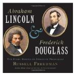 【预订】Abraham Lincoln and Frederick Douglass: The Story