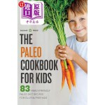 【中商海外直订】Paleo Cookbook for Kids: 83 Family-Friendly Paleo D