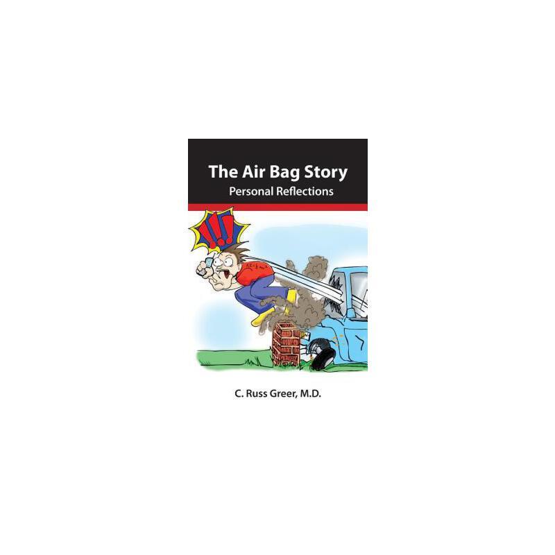 【预订】The Air Bag Story  Personal Reflections 预订商品,需要1-3个月发货,非质量问题不接受退换货。