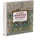 My Crazy Inventions Sketchbook 英文原版 我的疯狂发明书 设计 科普 创意 涂画