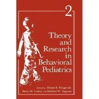 【预订】Theory and Research in Behavioral Pediatrics: Volume
