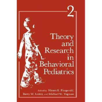 【预订】Theory and Research in Behavioral Pediatrics: Volume 美国库房发货,通常付款后3-5周到货!