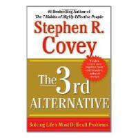 The 3rd Alternative 英文原版 第3选择:解决所有难题的关键思维