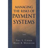 【预订】Managing the Risks of Payment Systems