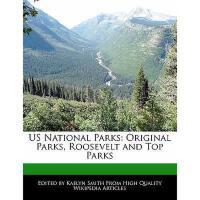 【预订】Us National Parks: Original Parks, Roosevelt and Top