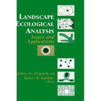 【预订】Landscape Ecological Analysis: Issues and Y978038798325