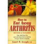 【预订】How to Eat Away Arthritis: Gain Relief from the Pain