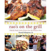 【预订】Rao's on the Grill: Perfectly Simple Italian Recipes