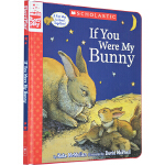 If You Were My Bunny 母亲节绘本 精装亲子类读物3-6岁爱的故事书