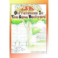 【预订】Differences in the Same Backyard