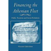 【预订】Financing the Athenian Fleet: Public Taxation and