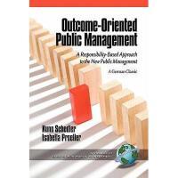 【预订】Outcome-Oriented Public Management: A