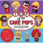 【预订】Top of the Cake Pops: Recipes to Turn Your Favorite