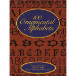 【全新直发】100 Ornamental Alphabets (【按需印刷】) Dan X. Solo 9780486