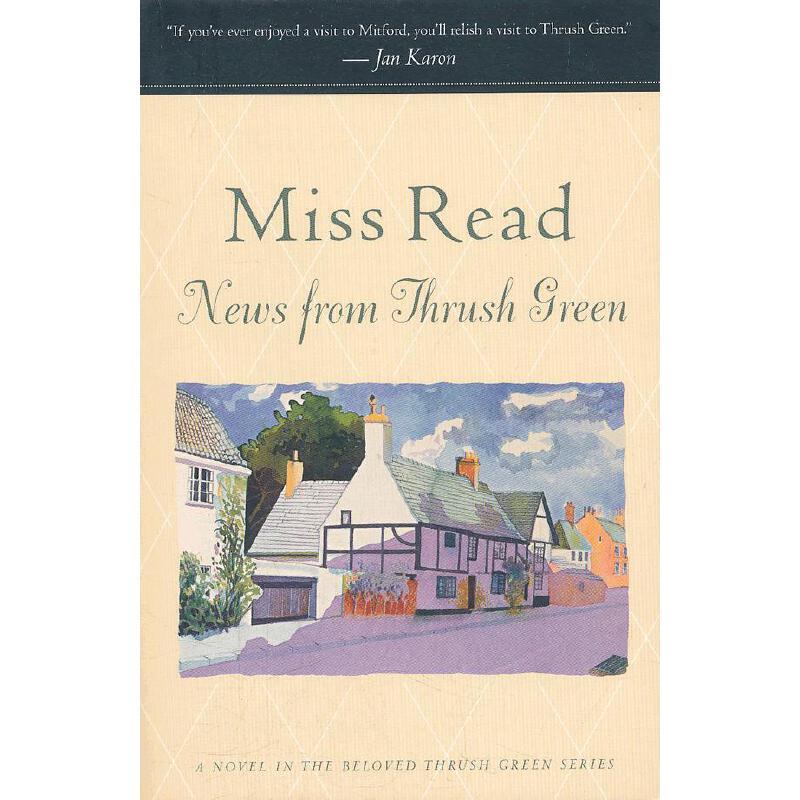 News From Thrush Green(ISBN=9780618884407) 英文原版