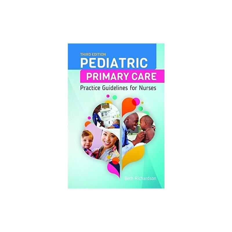 英文原版Pediatric Primary Care: Practice Guidelines for Nurses儿童初级护理