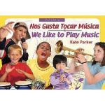 【预订】Nos Gusta Tocar Musica/We Like to Play Music