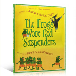 顺丰包邮 The Frogs Wore Red Suspenders 穿红色吊带裤的青蛙 英文原版儿童歌谣 包含28首