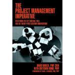 【预订】The Project Management Imperative: Mastering the Key