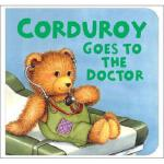 【预订】Corduroy Goes to the Doctor (Lg Format)
