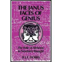 【预订】The Janus Faces of Genius: The Role of Alchemy in