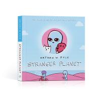 【全店300减100】英文原版进口 Stranger Planet HB 陌生的星球 小学生课外阅读桥梁漫画书 幽默搞笑