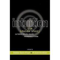 【预订】Intuition: The Inside Story: Interdisciplinary