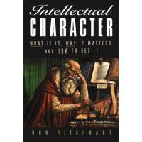 【预订】Intellectual Character: What It Is, Why It Matters