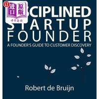 【中商海外直订】Disciplined Startup Founder: A Founder's Guide to C