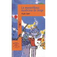 【预订】La Maravillosa Medicina de Jorge = George and the