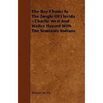 【预订】The Boy Chums in the Jungle of Florida - Charlie 美国库房发货,通常付款后3-5周到货!