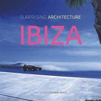 【预订】Surprising Architecture: Ibiza