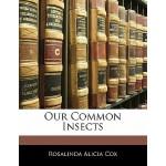 【预订】Our Common Insects