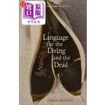 【中商海外直订】Language for the Living and the Dead