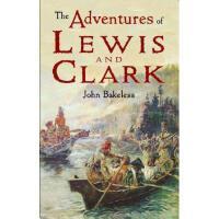 【预订】The Adventures of Lewis and Clark