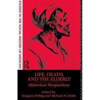 【预订】Life, Death and the Elderly: Historical