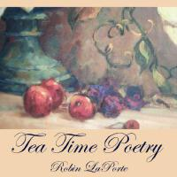 【�A�】Tea Time Poetry