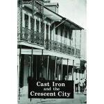 【预订】Cast Iron and the Crescent City